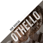Othello---now-booking