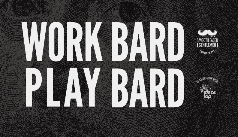 Work Bard Play Bard – lineup